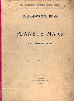 """Relatório e resultados da campanha da """"Oposição de Marte em 1892"""". Um trabalho emblemático do OAL."""